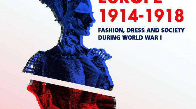 Communiqué de presse. Colloque «Mode, vêtement et société en Europe durant la Première Guerre mondiale», 12-13 décembre 2014, IFM