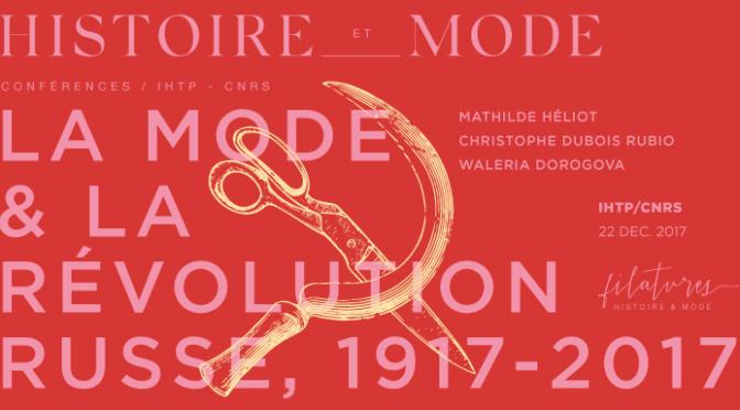 #SemMode «La Mode et la Révolution russe, 1917-2017», 22 décembre 2017