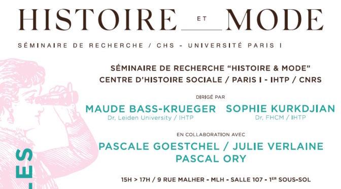 Programme du séminaire «Histoire & Mode», Centre d'histoire sociale du XXe siècle – Paris I Sorbonne